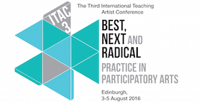 ITAC 3 Best, Next and Radical Practice in Participatory Arts
