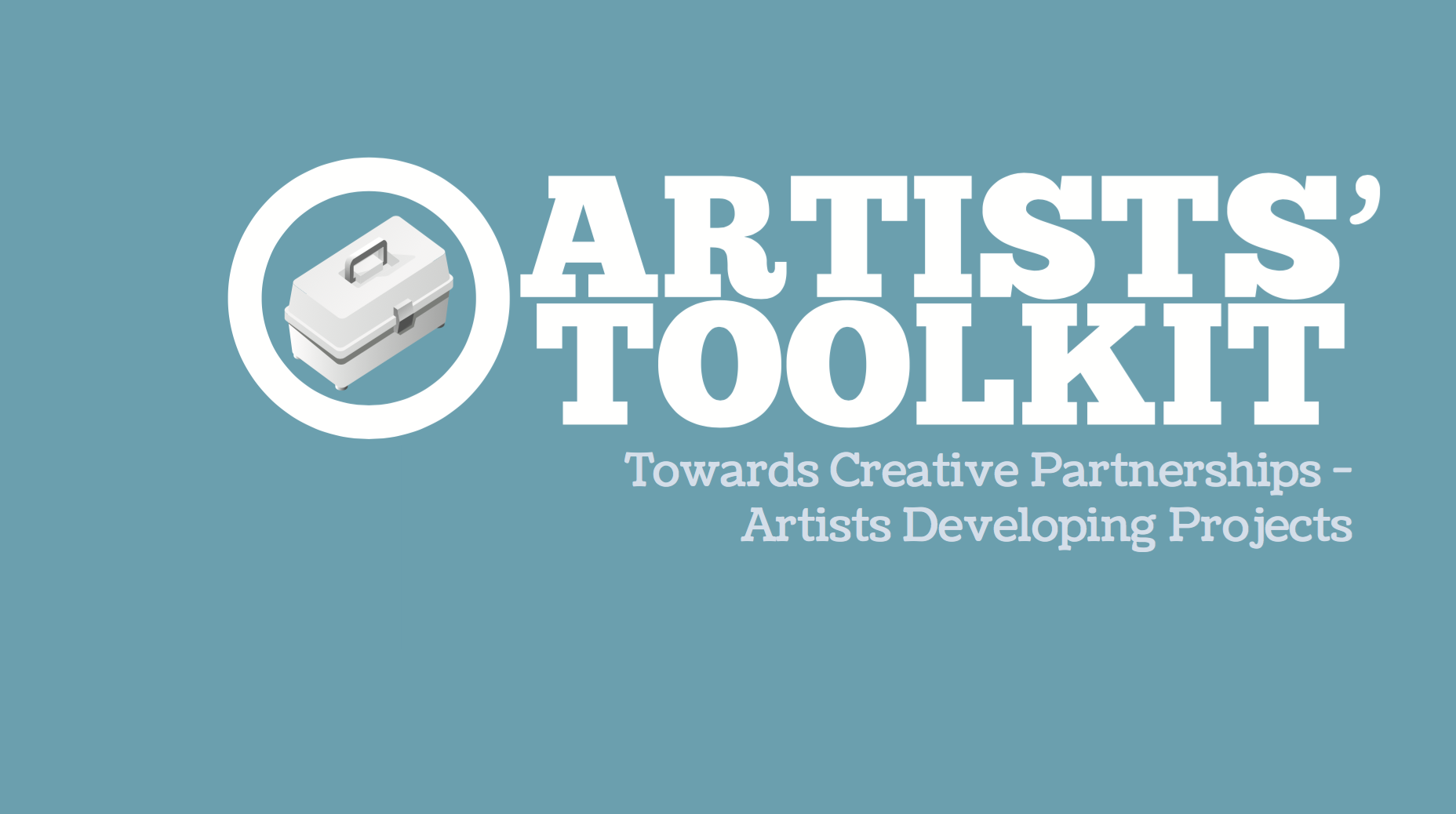 Artist and Partner Toolkit - Towards Creative Partnerships