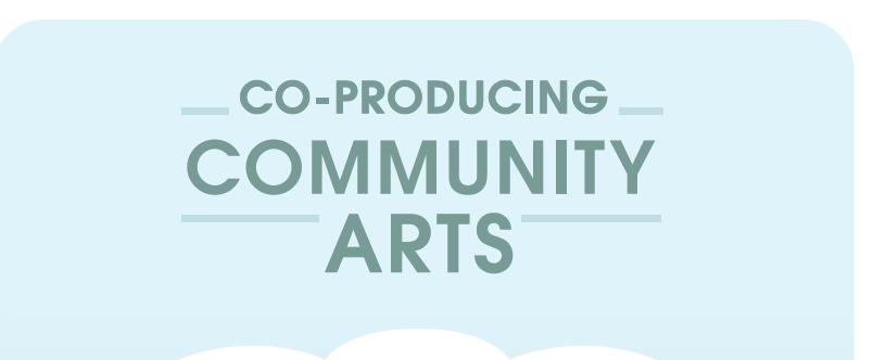 Co-producing Community Arts