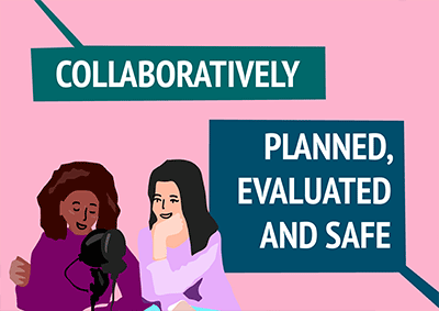 Collaboratively Planned, Evaluated and Safe